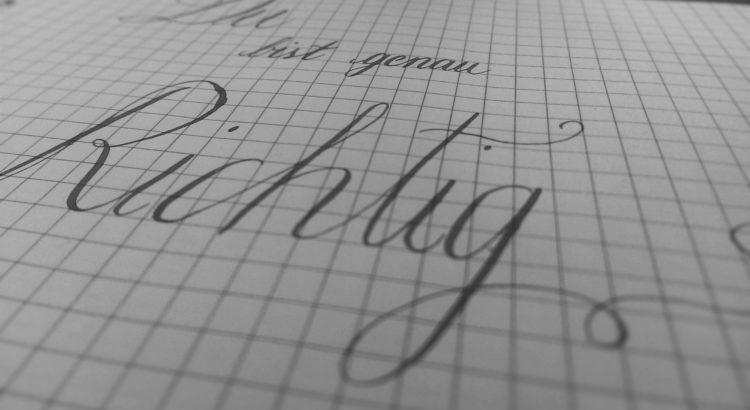 Du bist richtig - moderne Kalligraphie