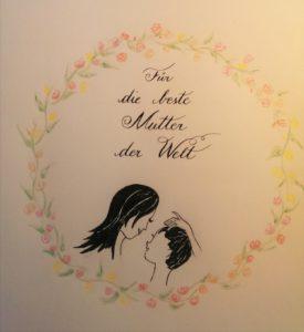 Kalligraphie Muttertag 4
