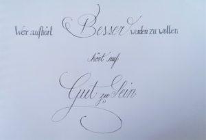 Wer aufhört besser zu werden Kalligraphie 2