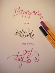 Happyness is an attitude try it 2
